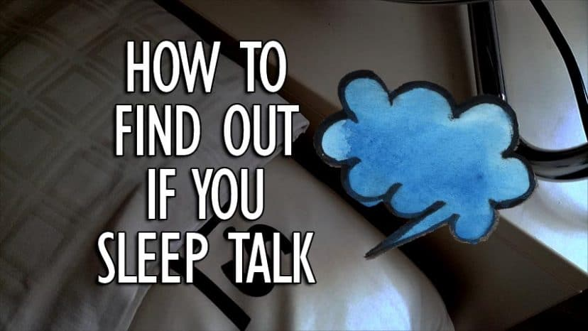 how to find out if you sleep talk