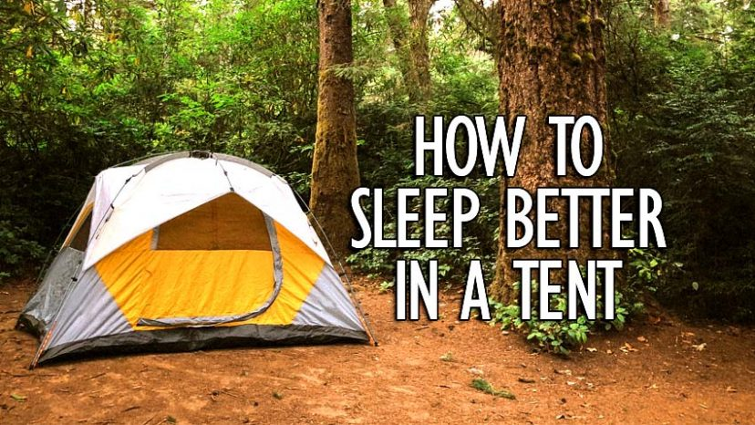 how to sleep better in a tent