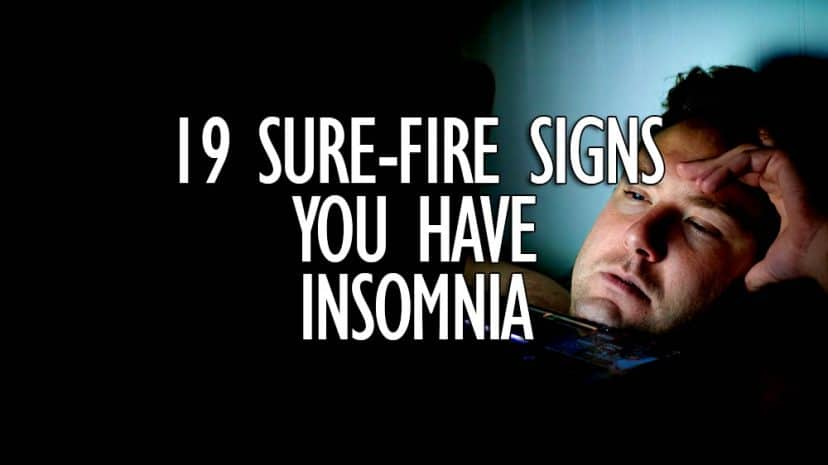 19 signs you have insomnia