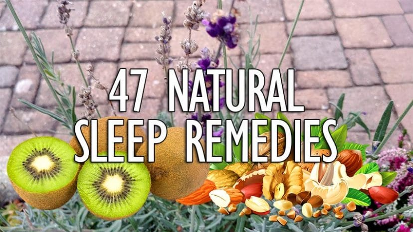47 natural sleep remedies and sleep aids