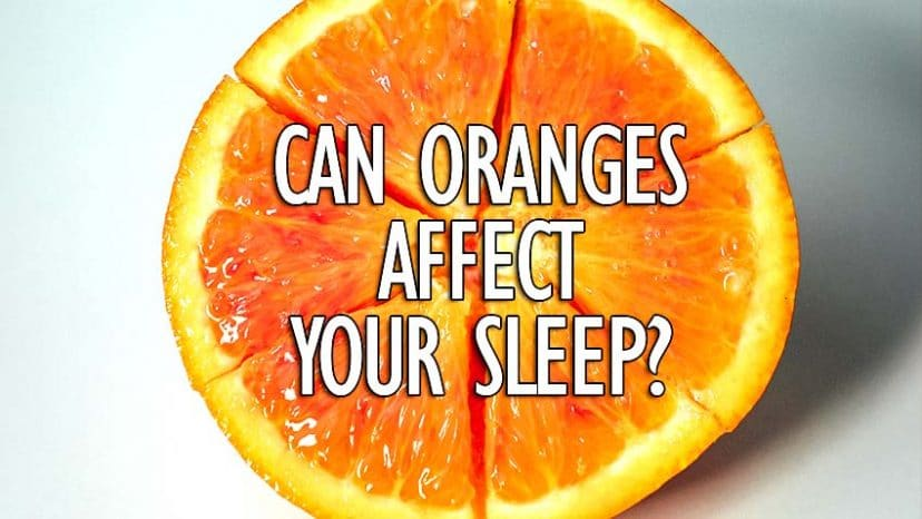 can oranges affect your sleep