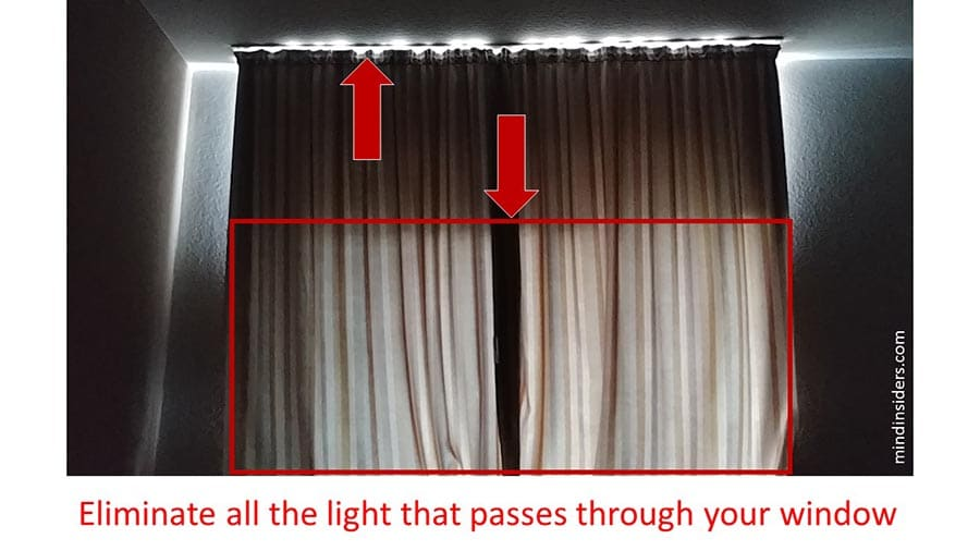 eliminate all the light that passes through your window as a bedtime ritual