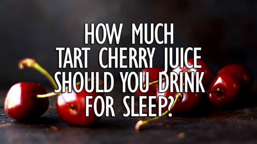 how much tart cherry juice before bed?