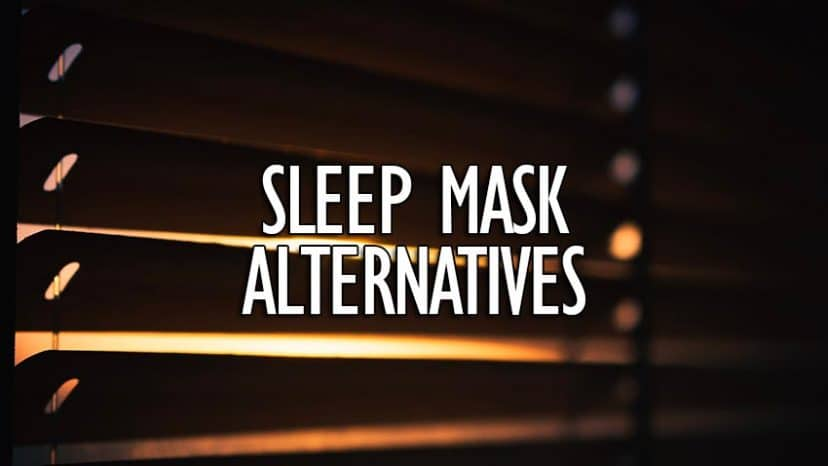 sleep mask alternatives to block off light at night